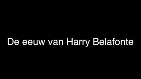 trailer De Eeuw van Harry Belafonte