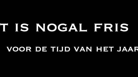 trailer 't Is Nogal Fris Voor De Tijd Van Het Jaar