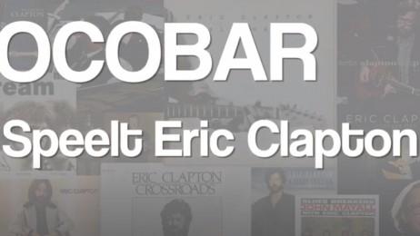 trailer Wonderful Tonight - Ocobar speelt Eric Clapton
